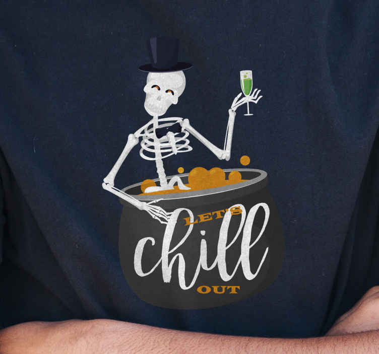 TenStickers. Let's chill out skeleton Halloween t-shirt. Chill out in Halloween festival with friends, family or guest using this Halloween shirt design. The shirt design is a skeleton enjoying a cozy time.