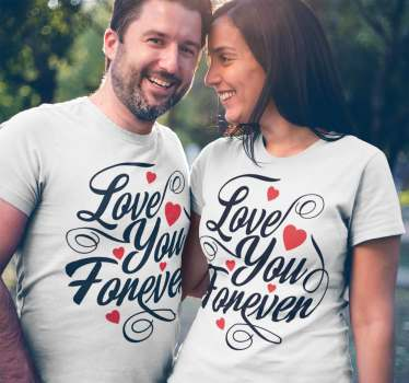 "Two equal T-shirts ideal to dress couples with the text ""love you forever"" for those who want to show how much they love each other."
