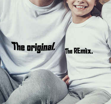 Father and son t-shirt set which features 2 t-shirts, one with the text 'the original' and the other 'the remix' on it. +10,000 satisfied customers.