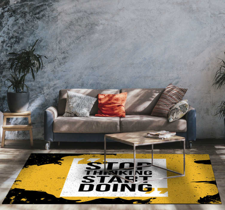 TenStickers. Vinyl rug - start doing. Original vinyl carpet with a motivating phrase for you to put on your floor and feel the energy and inspiration! Zero residue upon removal.