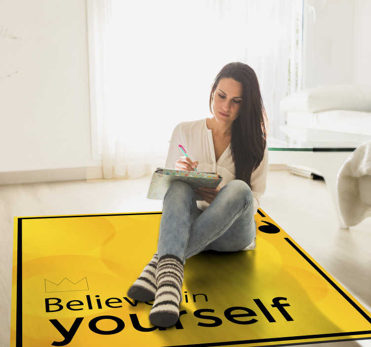 TenStickers. Vinyl carpet text believe in yourself. Vinyl carpet with unique and exclusive text to decorate your house and also motivate you to believe in yourself! Discounts available.