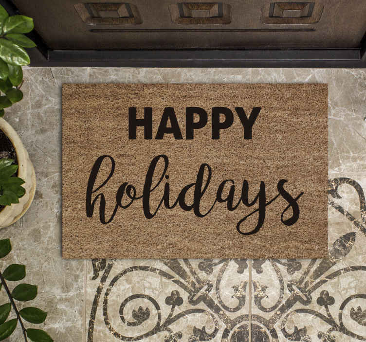 TenStickers. Sentence happy holidays christmas wall sticker. Amazing happy holidays door mat for your perfect home. Beautiful piece of element to put a step to the door and every entrance looks amazing.