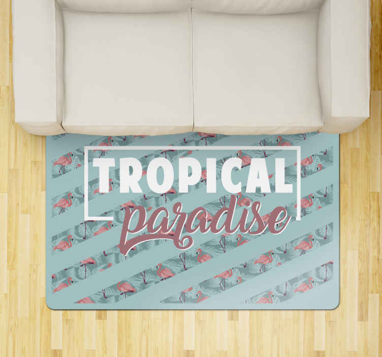 TenStickers. Tropical paradise text flamingos animal mat. A stunning animal themed rug that will brighten up any of the floors in your home! Personalised stickers that you will love.