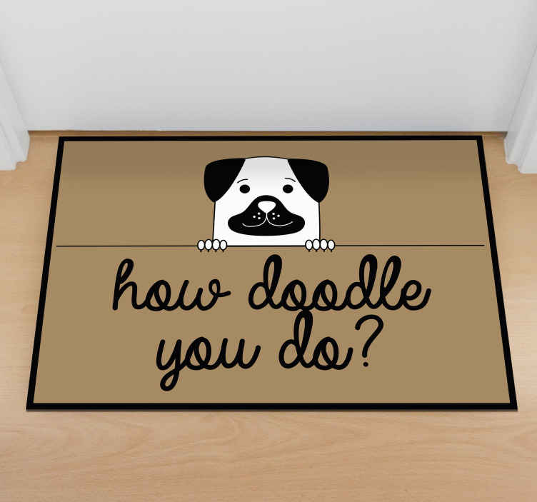 TenStickers. How doodle you do? animal mat. An original vinyl floor carpet with cute and fun dog peeping through a bar and contains text that says '' How doddle you do?.