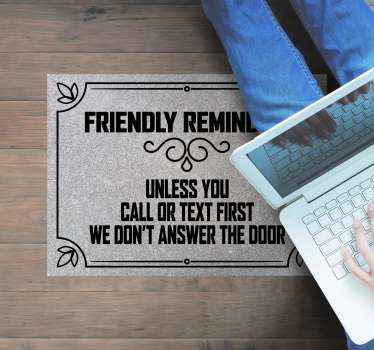 Friendly reminder custom vinyl rug. Black frame with delicate lines and decorations and a funny black lettered caption that can be read by visitors!