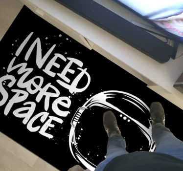 Floor vinyl carpet with design of space element and text that says ''I need more space''.. Easy to wash, it is original and proof to fading and slip.
