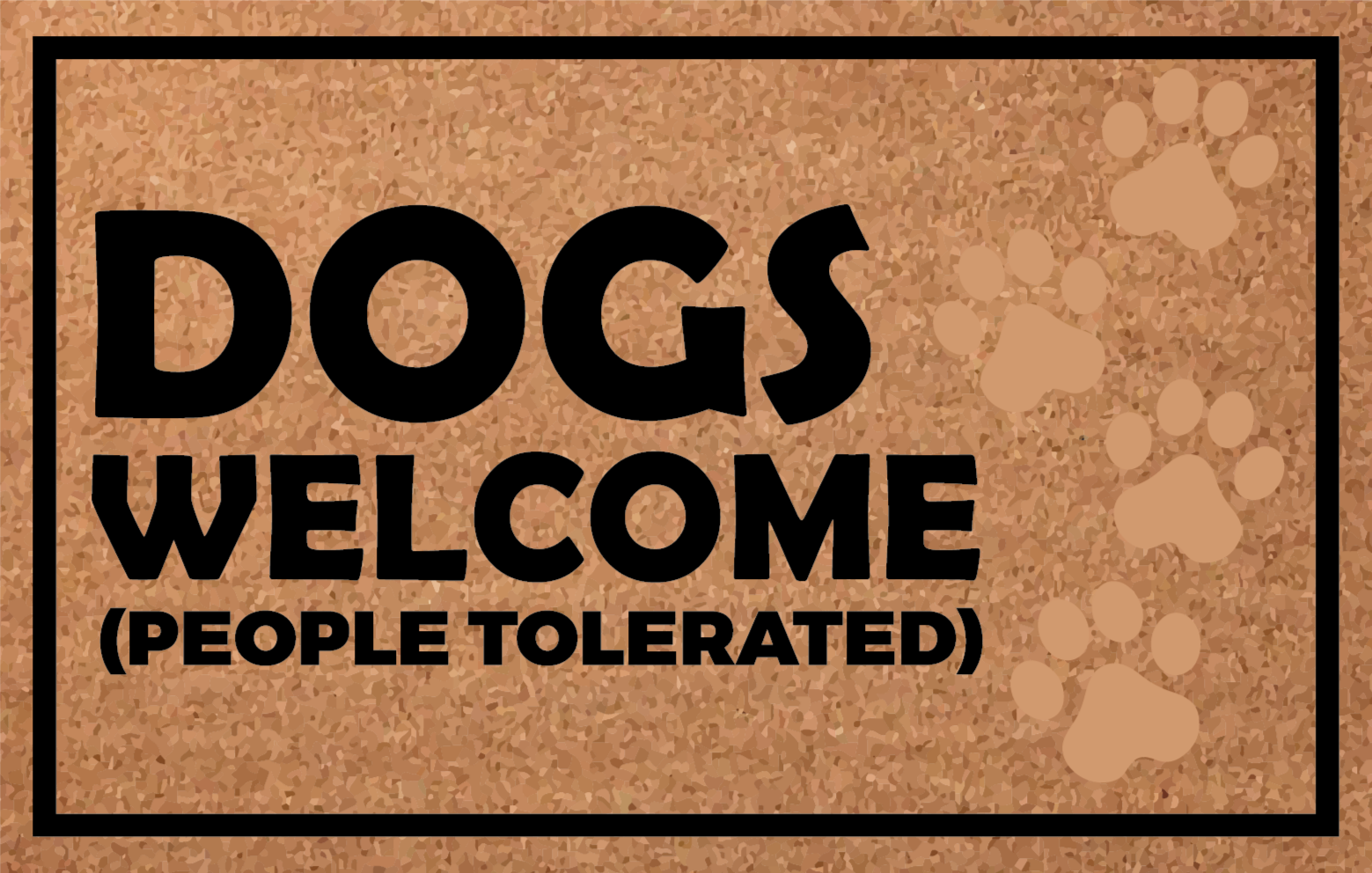 TenStickers. Dogs welcome, people tolerated bespoke rugs. This fantastic vinyl rug design features the text 'Dogs welcome' in a large font. High quality materials are always used.