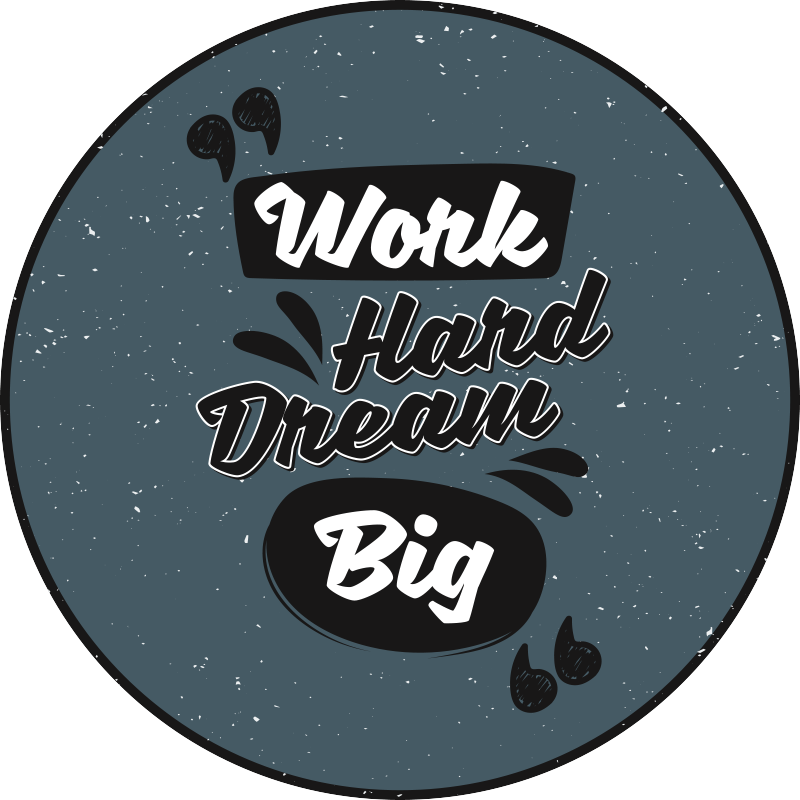 TenStickers. Work hard dream big bespoke rugs. Nice Vinyl carpet withword hard dream big in super colors.  Add the right size, put this item in your shopping cart and have fun.