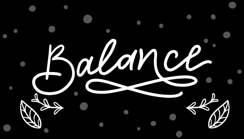 """TenVinilo. Alfombra vinilo frase equilibrio. Cambie la apariencia de su casa con esta increíble alfombra vinilo frase que cita """"equilibrio"""". Solamente debes elegir las medidas ¡Envío exprés!"""